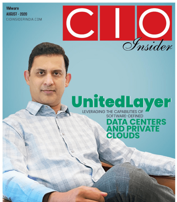 """CIO Insider Cover Story: UnitedLayer's CEO, Abhijit Phanse explains and shares his insights on """"Leveraging the Capabilities of Software-Defined Data Centers and Private Clouds."""""""